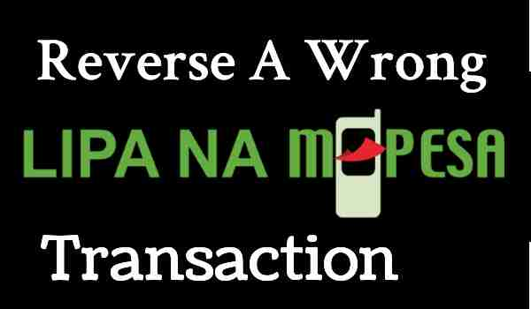 How To Reverse M-PESA Transactions